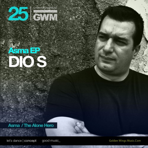 Dio S - Asma (Golden Wings Music)