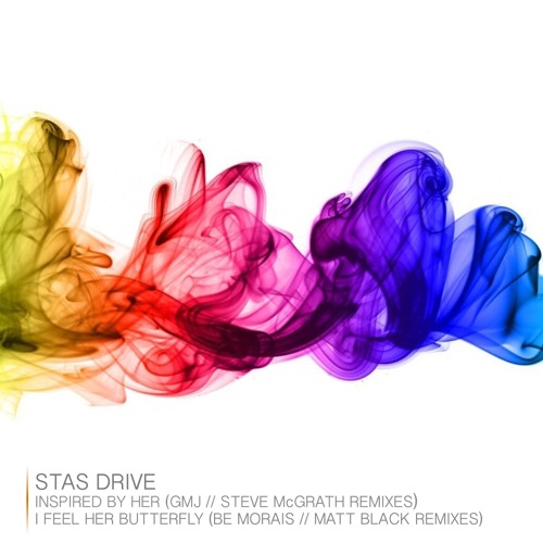 Stas Drive - Inspired by Her EP Remixes (Keep Thinking)
