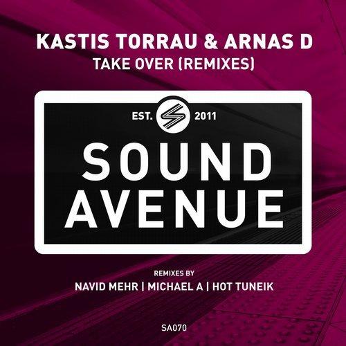 Kastis Torrau & Arnas D - Take Over Remixes (Sound Avenue)