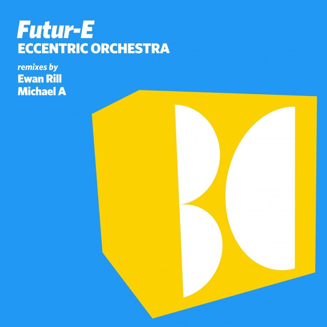 Futur-E - Eccentric Orchestra (Balkan Connection)
