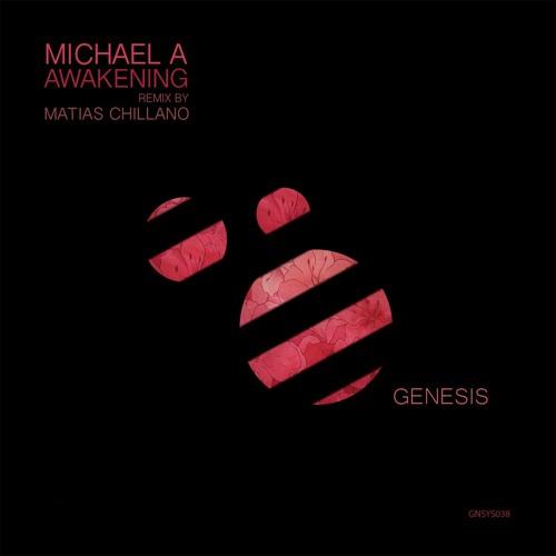 Michael A - Awakening EP (Genesis Music)