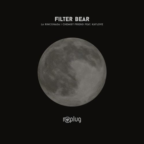 Filter Bear - La Rinconada EP (Replug Records)