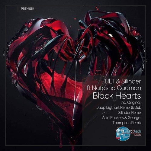 TILT & Silinder Black Hearts ft. Natasha Cadman (Pro-B-Tech Records)