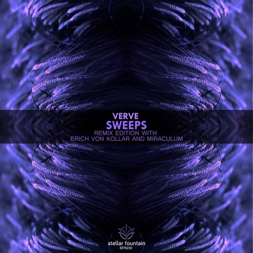 Verve - Sweeps (Stellar Fountain Edition) [Stellar Fountain]