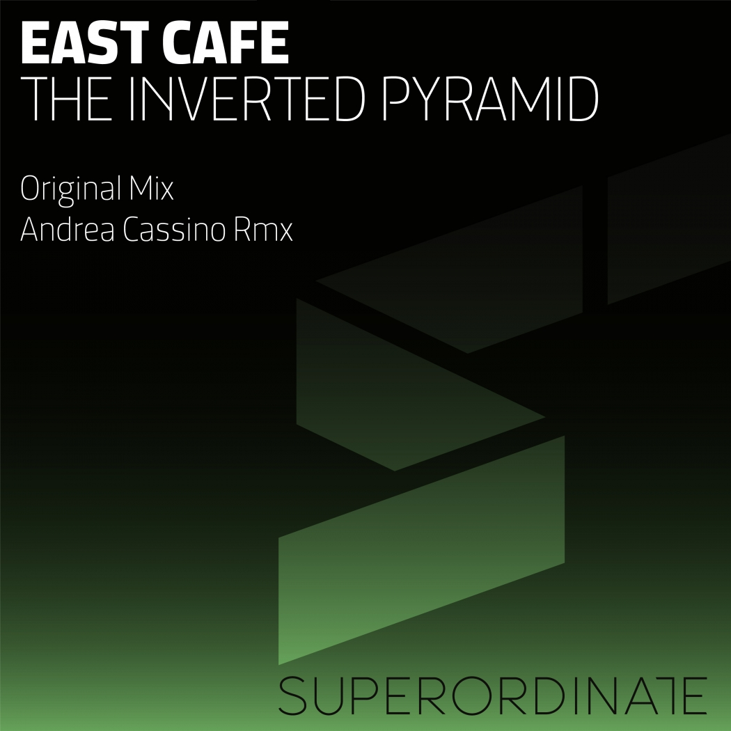 East Cafe - The Inverted Pyramid (Superordinate Music)