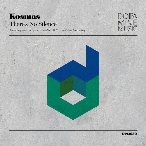 Kosmas - There's No Silence (Dopamine Music)