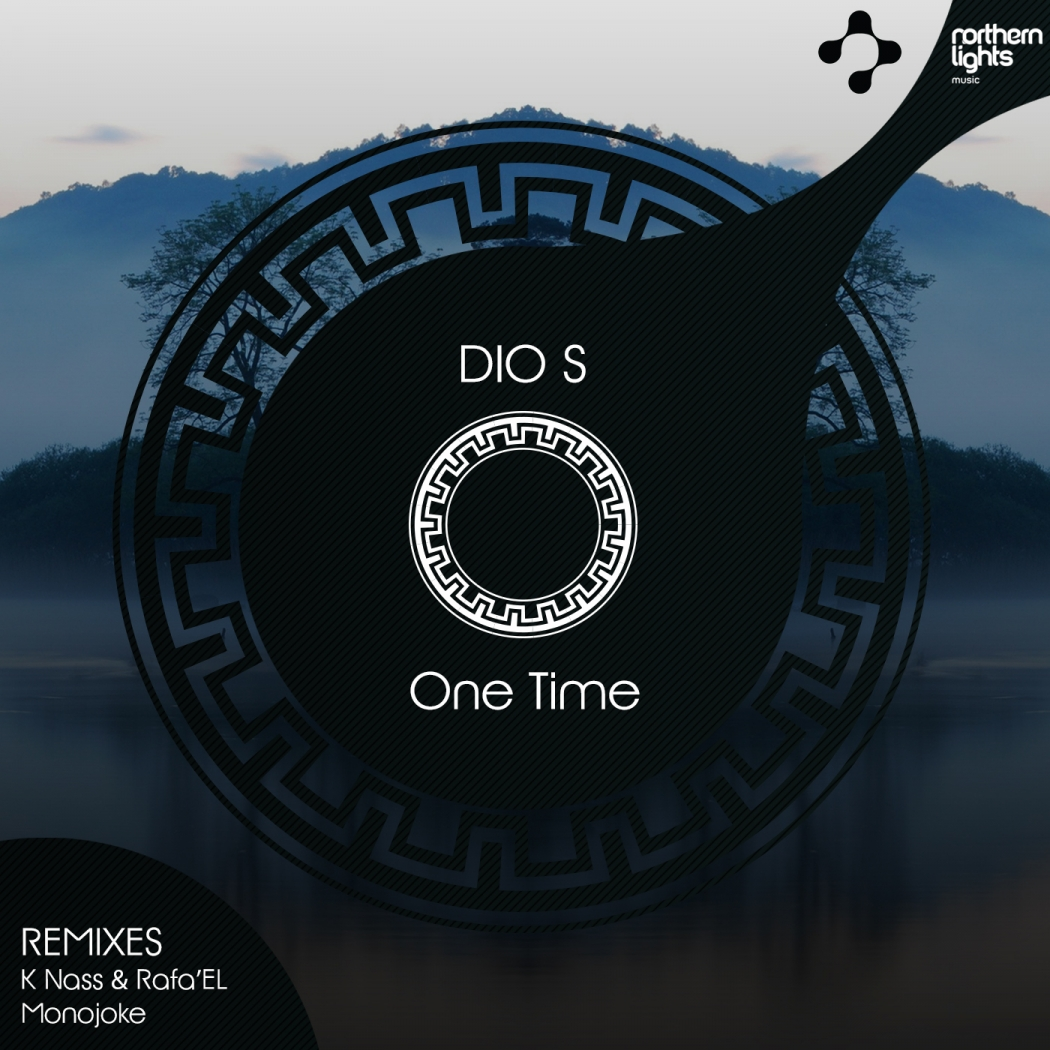 Dio S - One Time (Northern Lights Music)