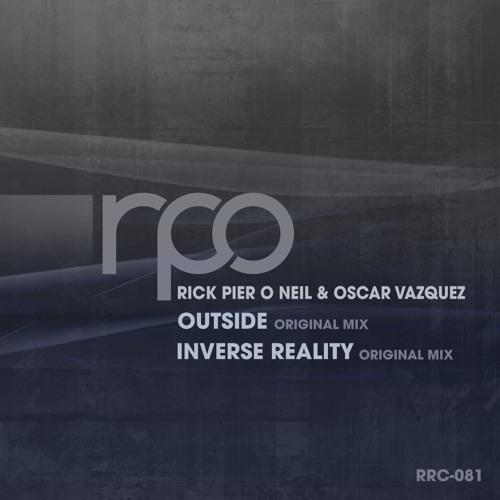 Rick Pier O'Neil & Oscar Vasquez - Outside EP