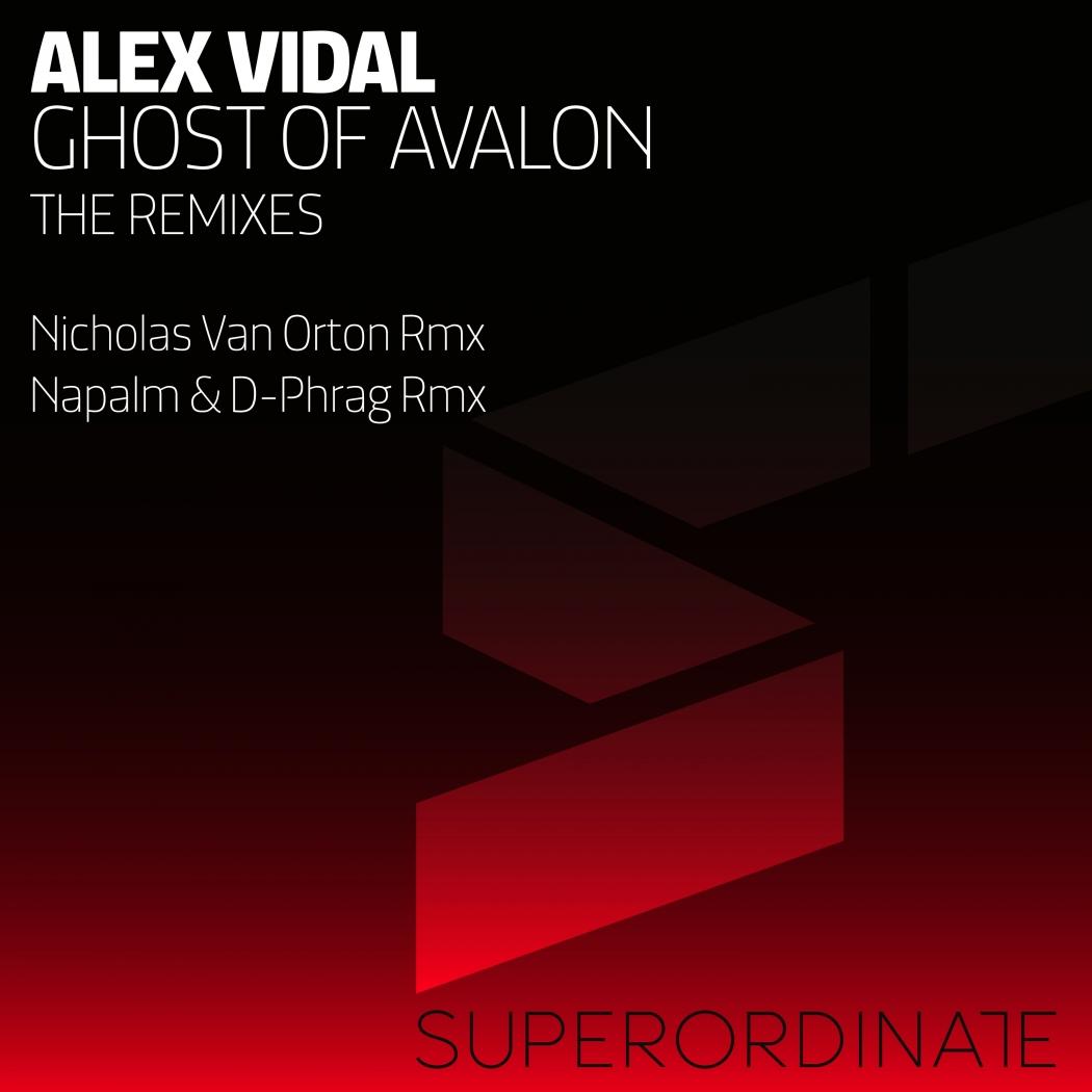 Alex Vidal - Ghost Of Avalon The Remixes (Superordinate Music)