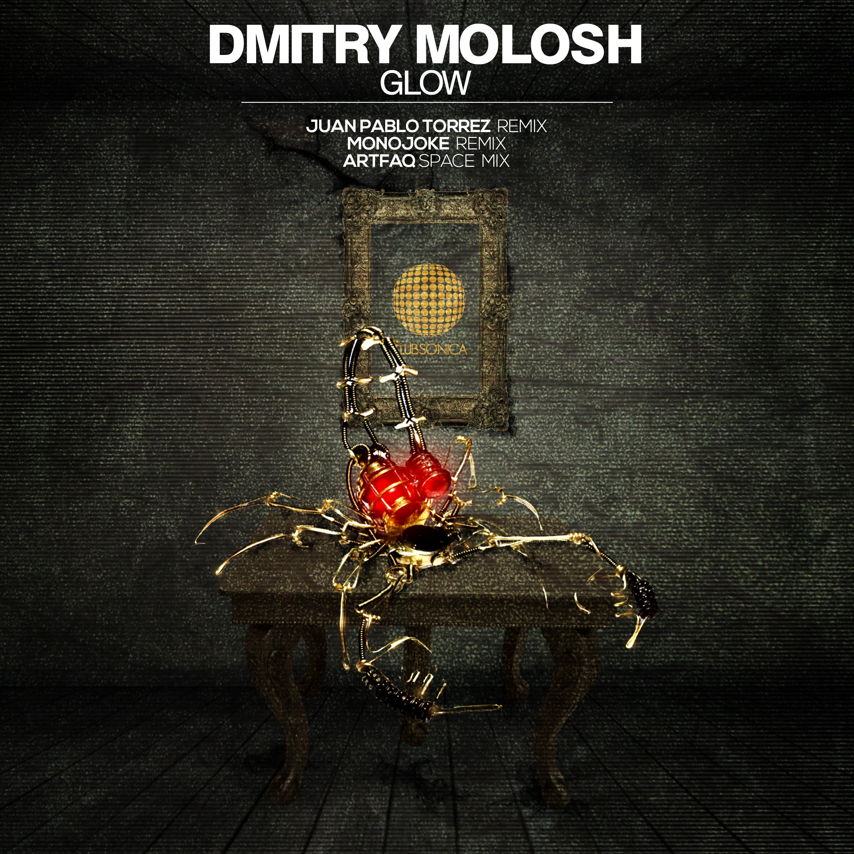 Dmitry Molosh - Glow (Clubsonica Records)