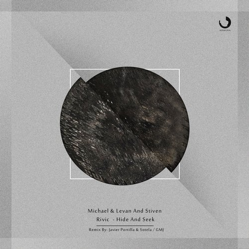 Michael & Levan and Stiven Rivic - Hide & Seek (Intemporal Music)