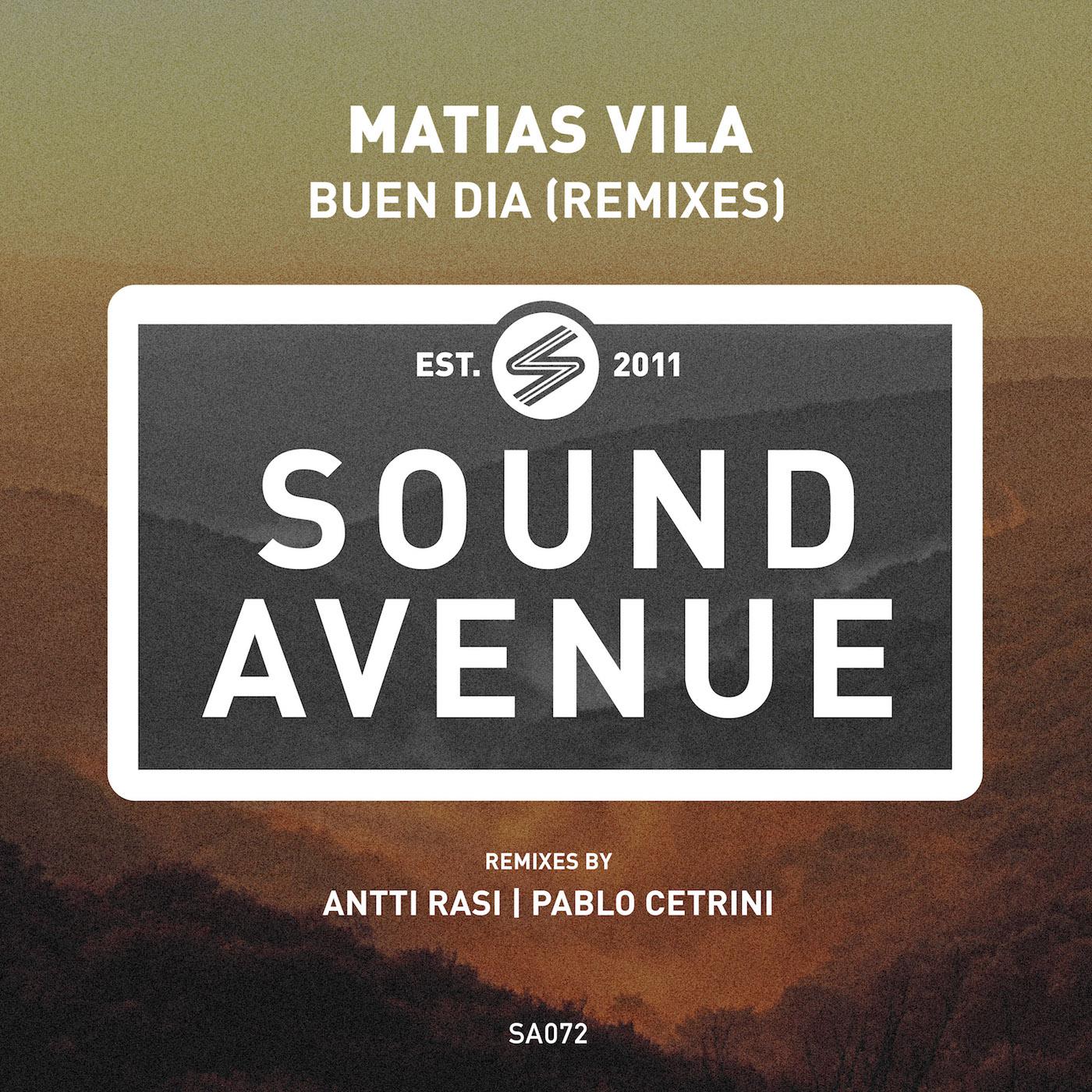 Matias Vila - Buen Dia Remixes (Sound Avenue)