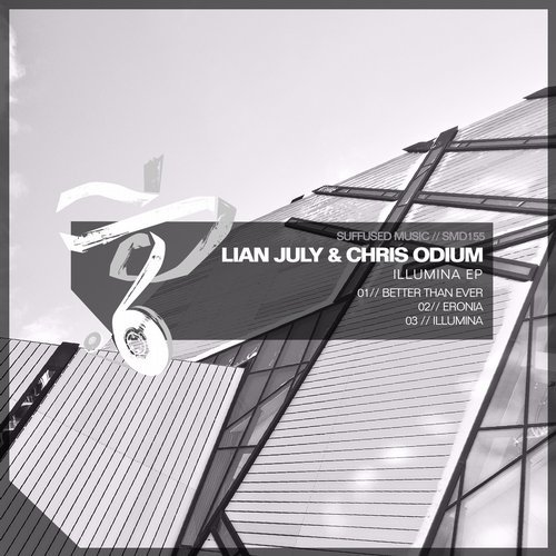 Lian July & Chris Odium - Illumina (Suffused Music)
