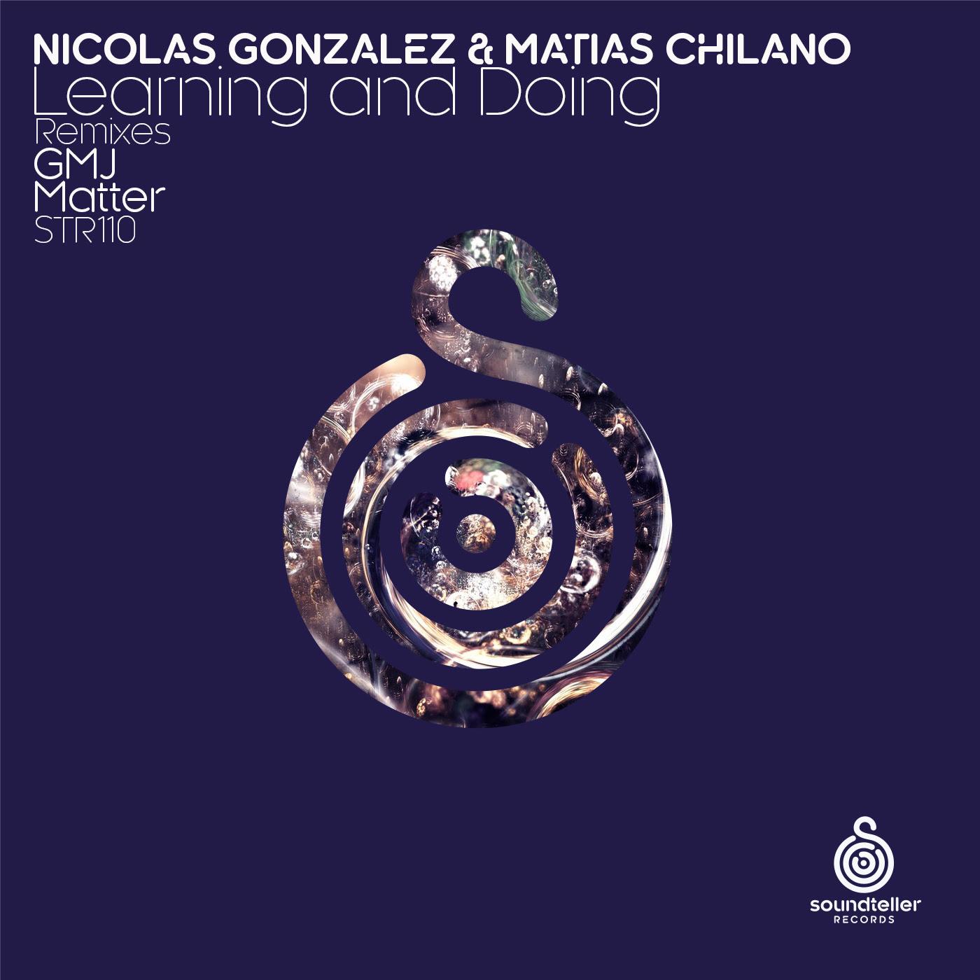 Nicolas Gonzalez & Matias Chilano - Learning and Doing (Soundteller Records)