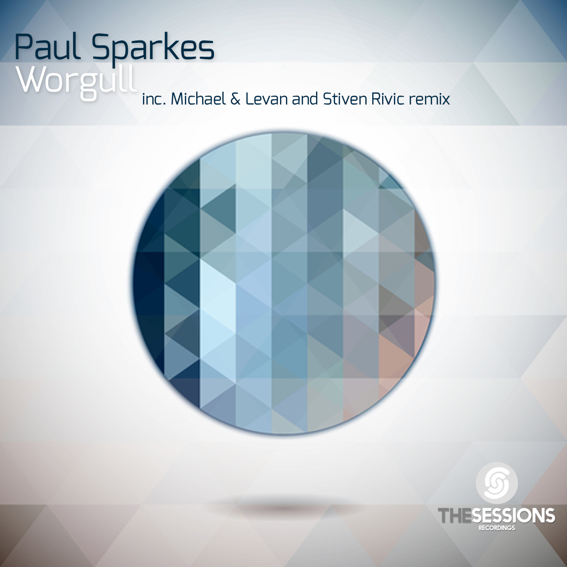 Paul Sparkes - Worgull (The Sessions Recordings)