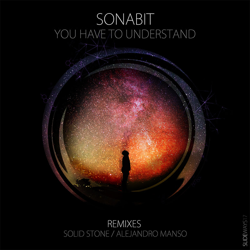 Sonabit - You Have To Understand (Slideways Music)