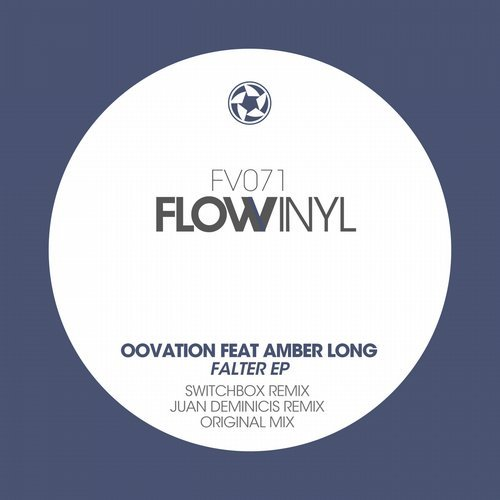 Oovation feat Amber Long - Falter (Flow Vinyl)
