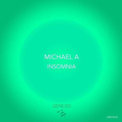 Michael A - Insomnia EP (Genesis Music)