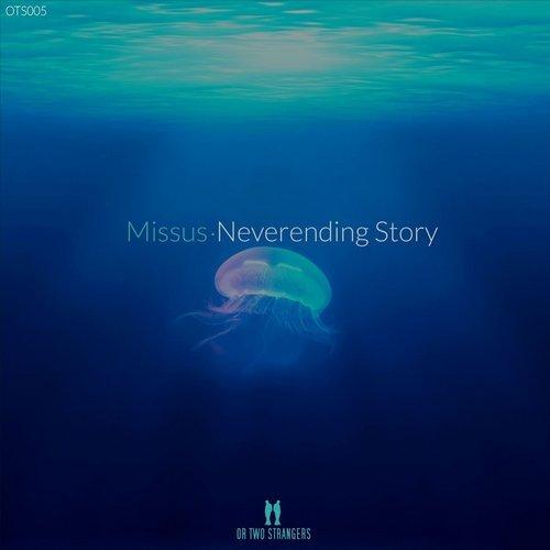 Missus - Neverending Story (Or Two Strangers)