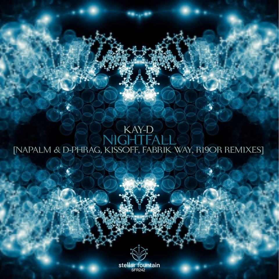 Kay-D - Nightfall (Stellar Fountain)