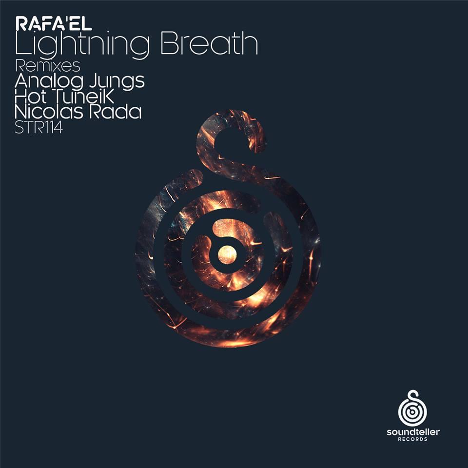 Rafa'EL - Lightning Breath (Soundteller Records)