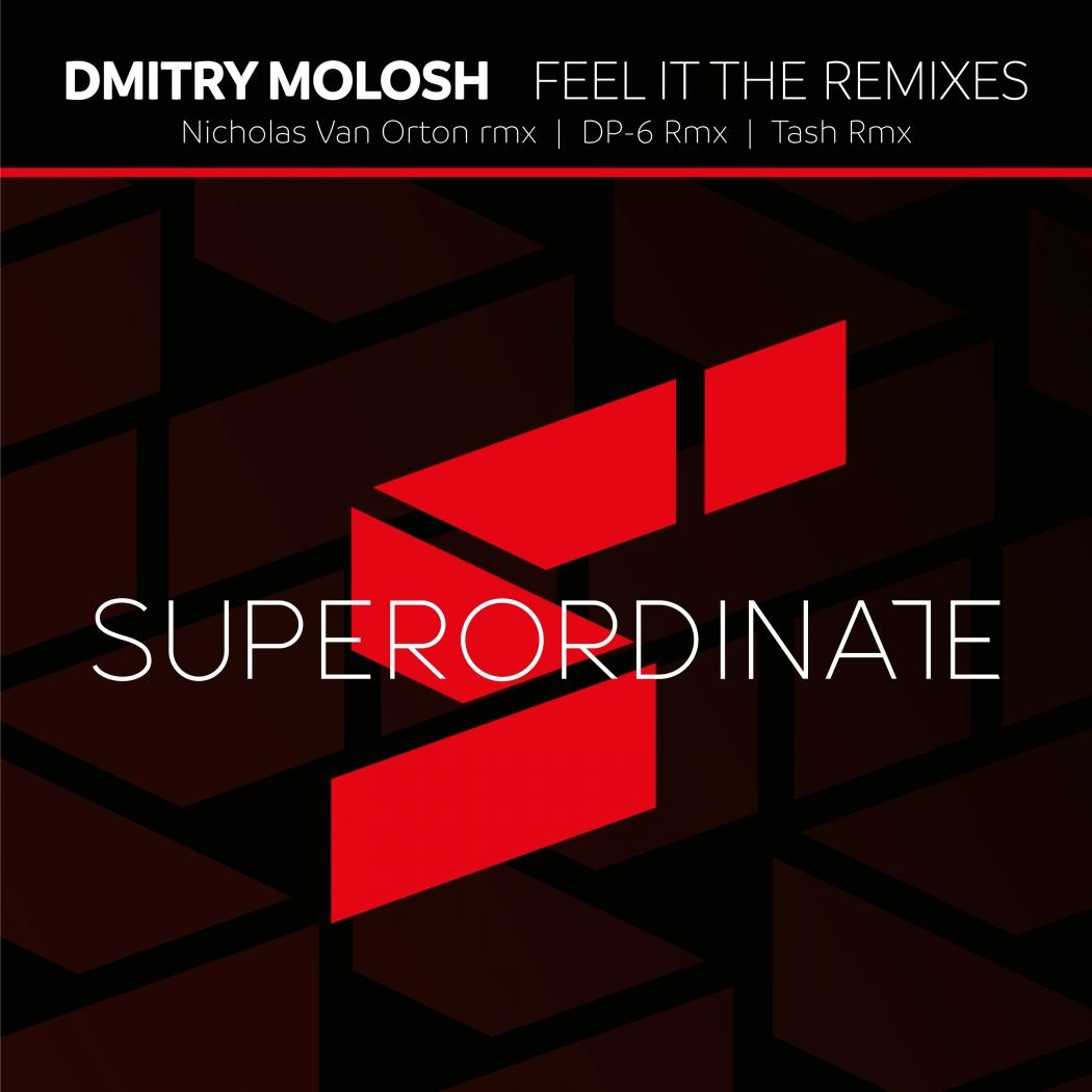 Dmitry Molosh - Feel It (Superordinate Music)