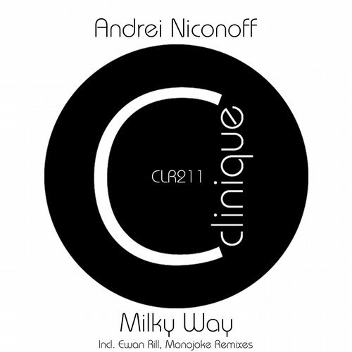Andrei Niconoff - Milky Way (Clinique Recordings)