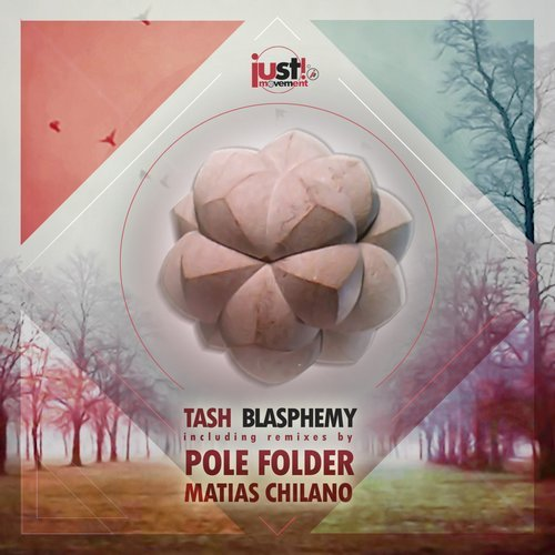 Tash - Blasphemy (Just Movement)