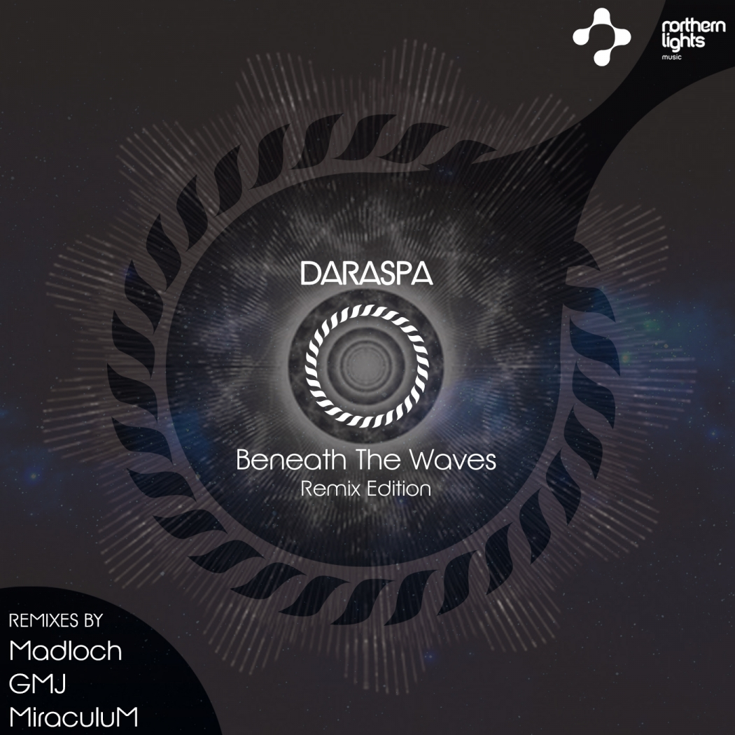 Daraspa - Beneath The Waves (Remix Edition) [Northern Lights Music]