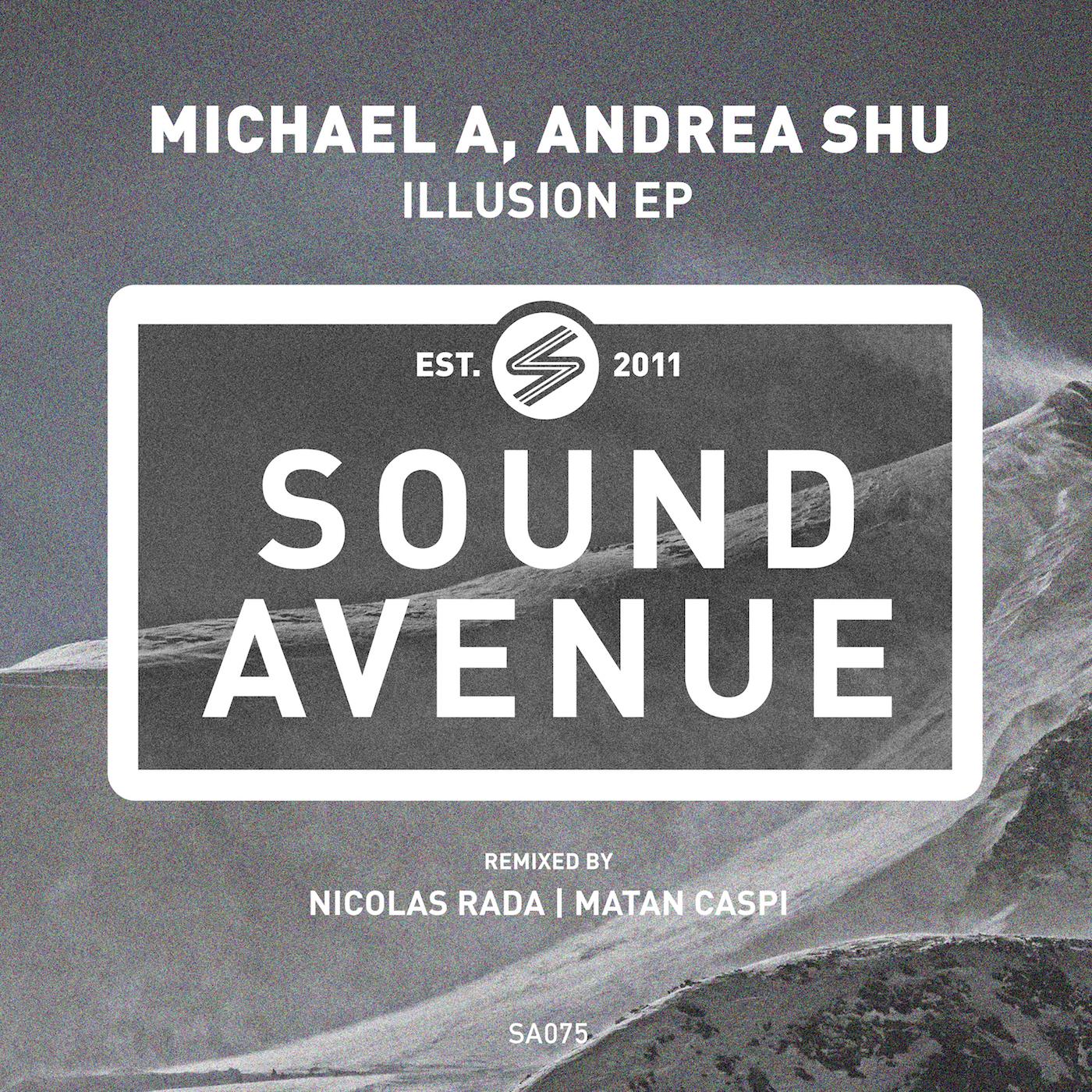 Michael A - Illusion EP (Sound Avenue)