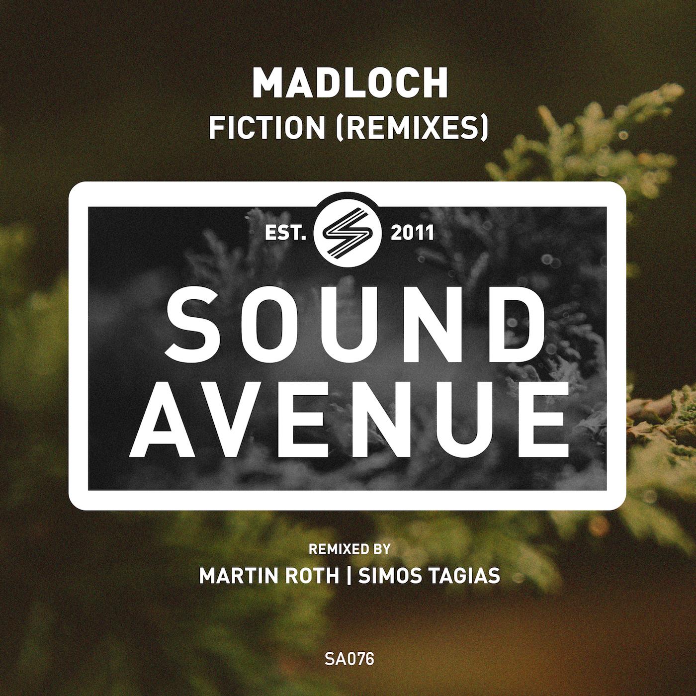 Madloch - Fiction (Remixes) [Sound Avenue]