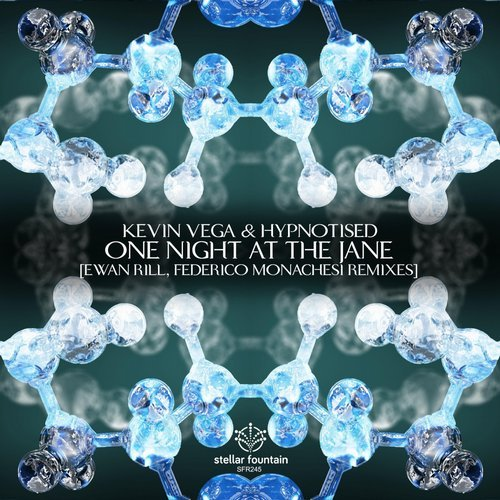 Kevin Vega and Hypnotised - One Night at the Jane (Stellar Fountain)