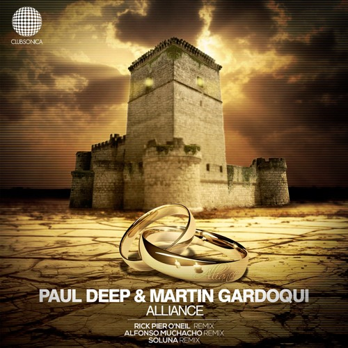 Paul Deep & Martin Gardoqui - Alliance (Clubsonica Records)