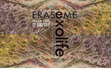 Erase Me - Exolife EP Traum.