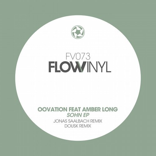 Oovation feat. Amber Long - Sohn (Flow Vinyl)