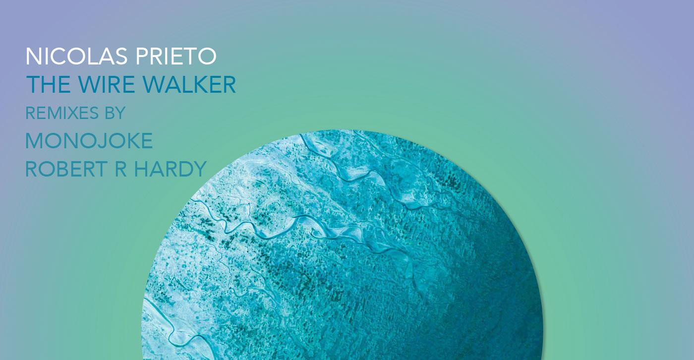 Nicolas Prieto - The Wire Walker (Genesis Music)