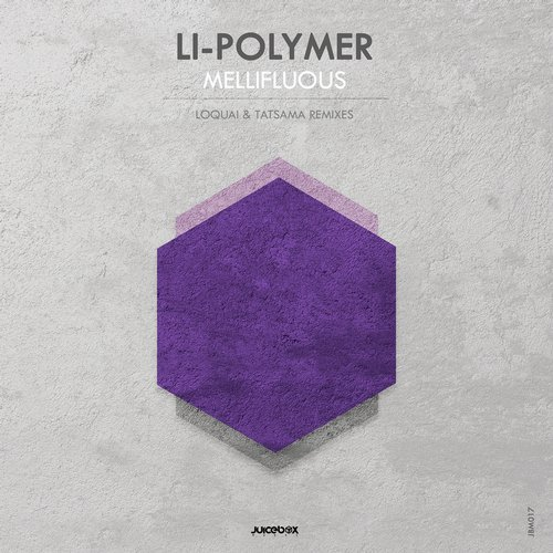 Li-Polymer - Mellifluous (Juicebox Music)