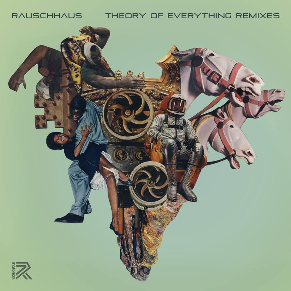 Rauschhaus - Theory of Everything Remixes (Rhetorical Music)