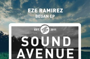 Eze Ramirez - Began EP (Sound Avenue)
