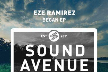 Eze Ramirez - Began EP (Sound Avenue)