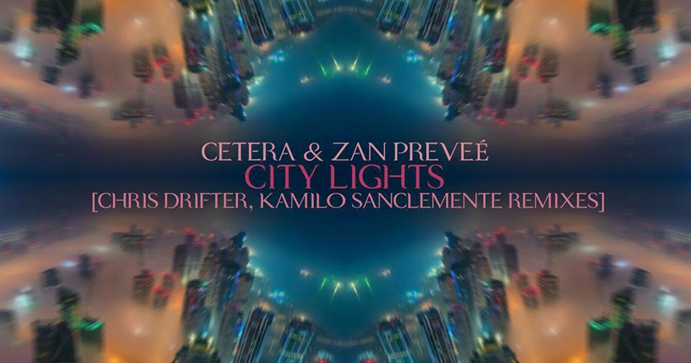 Cetera & Zan Prevee - City Lights (Stellar Fountain)