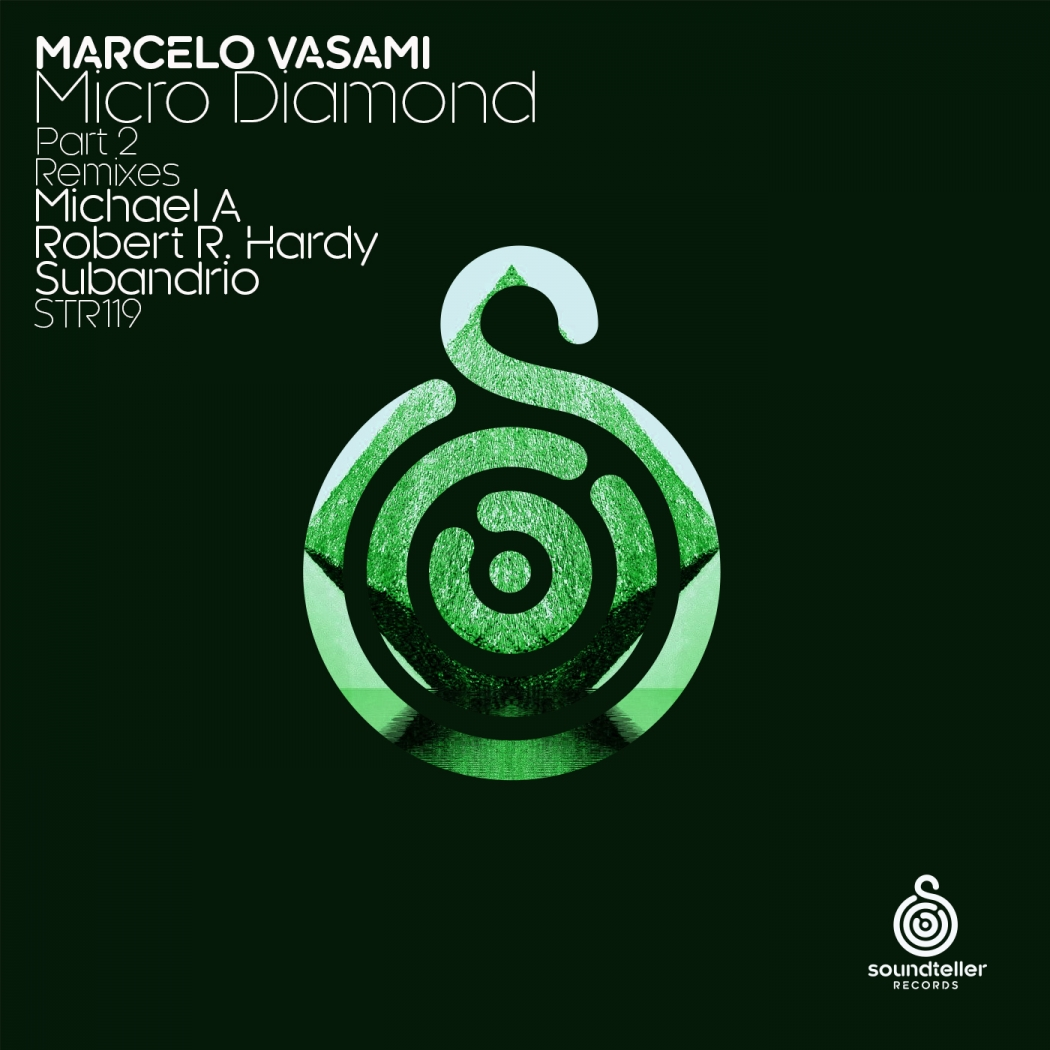 Marcelo Vasami - Micro Diamond Part 2 (Soundteller Records)