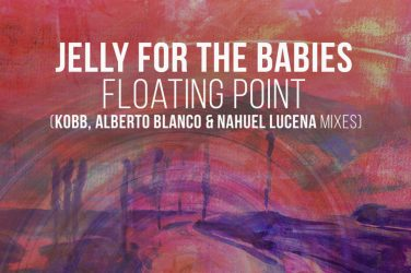 Jelly For The Babies - Floating Point (A Must Have)