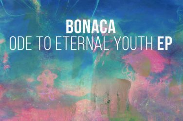 Bonaca - Ode To Eternal Youth (A Must Have)