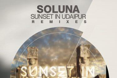 Soluna - Sunset InUdaipur Remixes (Clubsonica Records)
