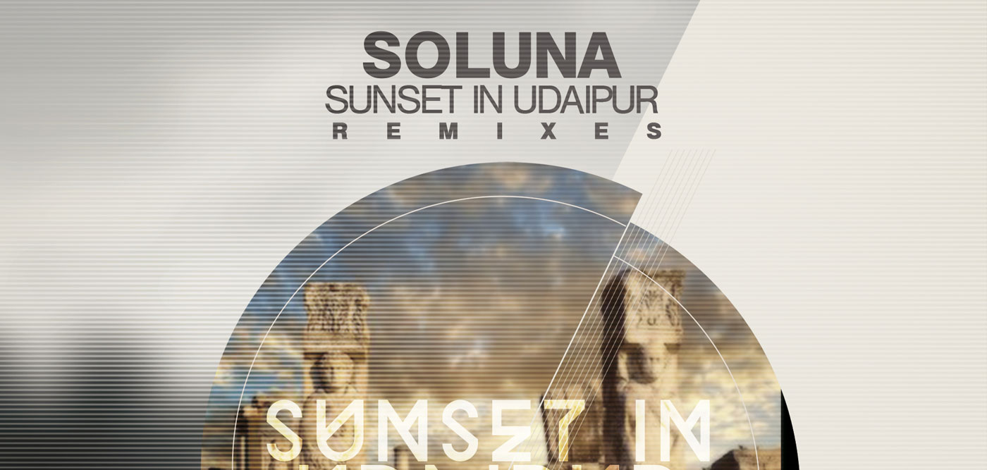 Soluna - Sunset In Udaipur Remixes (Clubsonica Records)