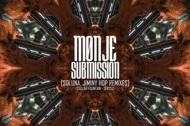 Monje - Submission (Stellar Fountain)