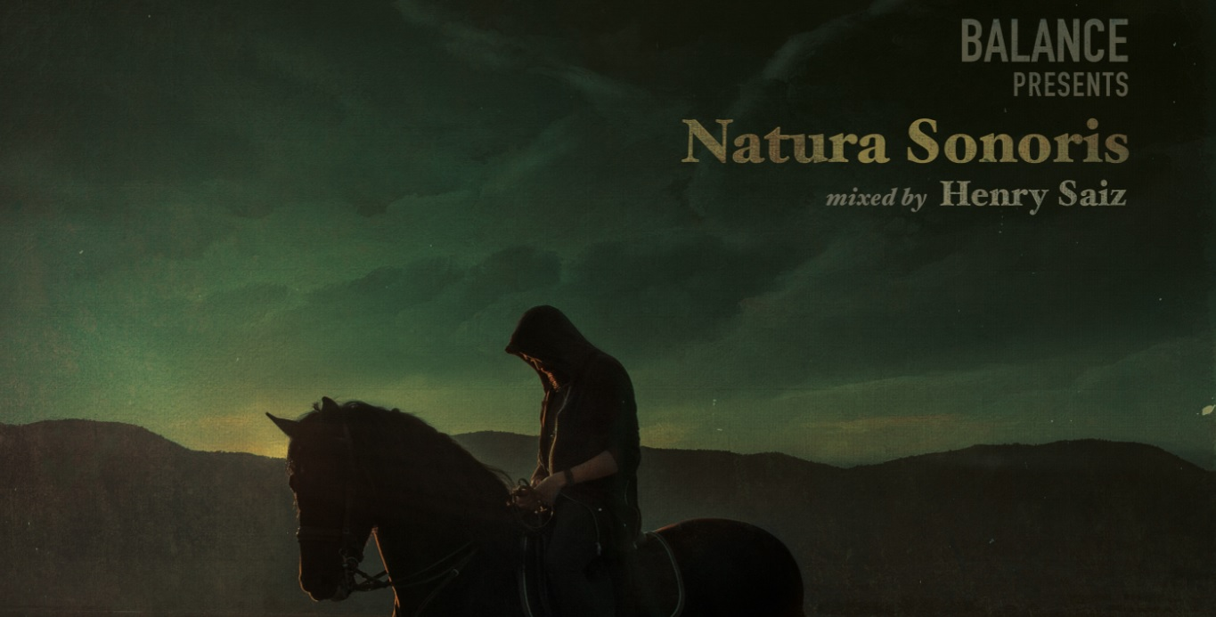 Balance presents Natura Sonoris Mixed By Henry Saiz